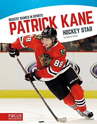 Patrick Kane: Hockey Star (Biggest Names in Sports) (English Edition)