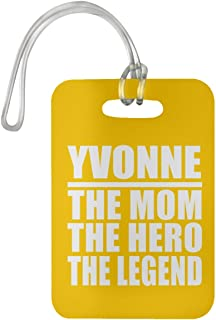 Yvonne The Mom The Hero The Legend - Luggage Tag Bag-gage Suitcase Tag Durable - Mother Mom from Daughter Son Kid Wife Athletic Gold Birthday Anniversary Christmas Thanksgiving