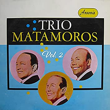 Trio Matamoros Vol. 2