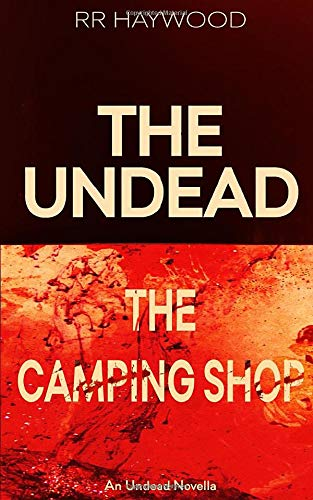 The Camping Shop: An Undead Short Story (The Undead Series)
