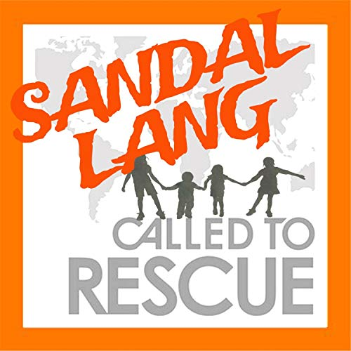 Sandal Lang (Called to Rescue Theme Song)