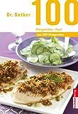100 Ofengerichte - Fisch: aus 1000 Ofengerichte (1000 Rezepte)