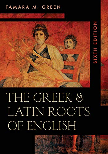 Greek & Latin Roots of English