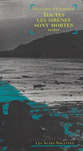Toutes les sirènes sont mortes: Roman (Les nuées volantes) PDF Books