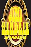 The Jimi Hendrix Story: (Including Updated Discography) (English Edition)