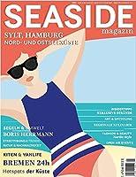 SEASIDE Magazin 2021: Das Sommer-Lifestylemagazin von Land & Meer