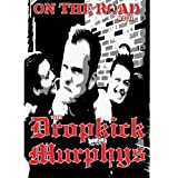 The Dropkick Murphys - On the Road - Dropkick Murphys