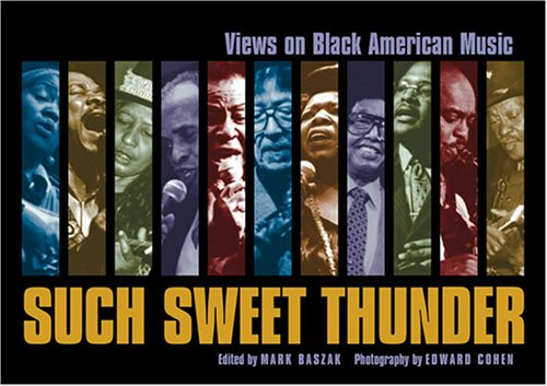 Such Sweet Thunder: Views on Black American Music
