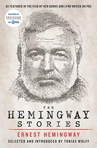 Compare Textbook Prices for The Hemingway Stories: As featured in the film by Ken Burns and Lynn Novick on PBS Media Tie-In Edition ISBN 9781982179465 by Hemingway, Ernest,Wolff, Tobias