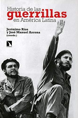 Historia de las guerrillas en América Latina (Mayor)