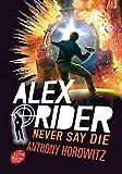 Alex Rider - Never say die