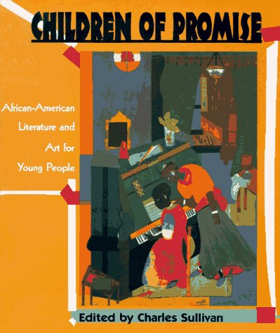 Children of Promise: African-American Literature and Art for Young People