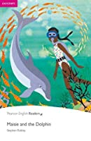 Maisie and the Dolphin CD Pack (Book & CD) (Pearson English Readers, Easystarts)