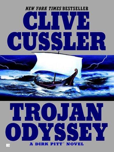 Trojan Odyssey (A Dirk Pitt Adventure Book 17)