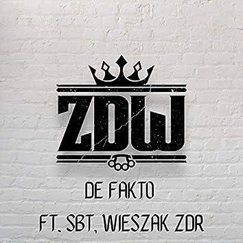 De fakto (feat. SBT, Wieszak ZDR)