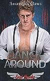 Dance Around: 5 (My Assassin's Claw)