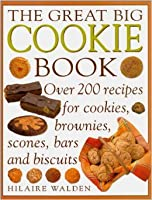 Great Big Cookie Book 185967738X Book Cover