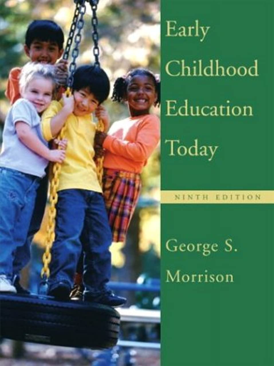 Early Childhood Education Today, Ninth Edition