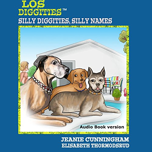 Los Diggities: Silly Diggities, Silly Names audiobook cover art