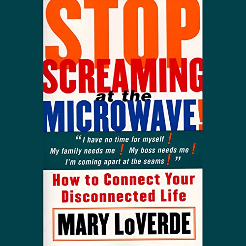 Stop Screaming at the Microwave! audiobook cover art