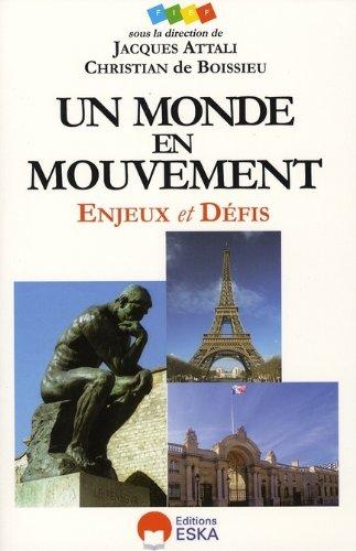 Un monde en mouvement : Enjeux et défis 2007-2010