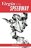 Virgin at the Speedway (Racing Resort Ranch Book 1) (English Edition)