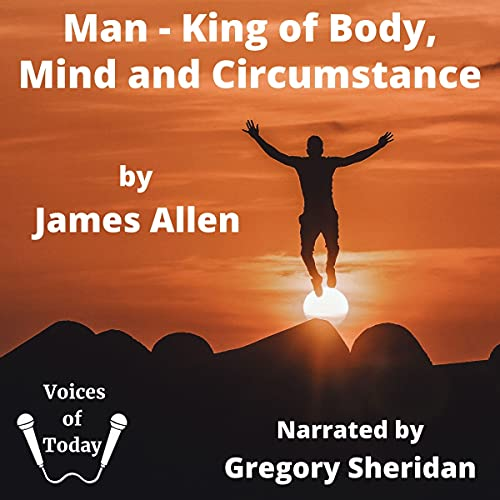 Man: King of Mind, Body, and Circumstance cover art
