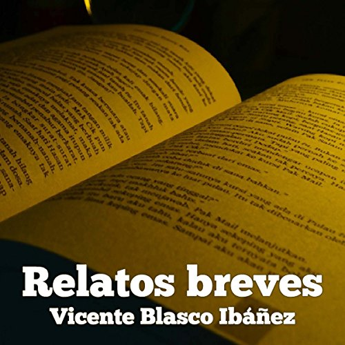 Relatos breves de Vicente Blasco Ibáñez [Short Stories by Vicente Blasco Ibanez] copertina