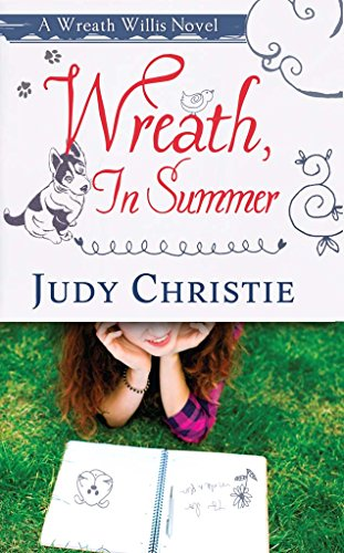 Wreath, In Summer: A Wreath Willis Novel (The Wreath Willis Series Book 2)