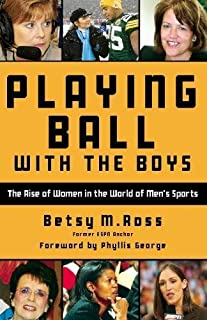 Playing Ball with the Boys: The Rise of Women in the World of Men's Sports
