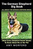 Best German Shepherd Training Books - The German Shepherd Big Book: All About the Review