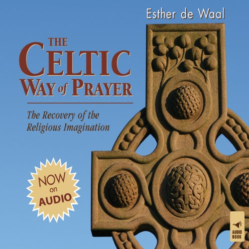 The Celtic Way of Prayer cover art