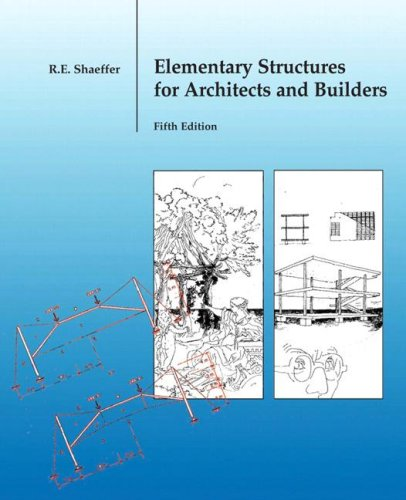 Elementary Structures for Architects and Builders (5th Edition)