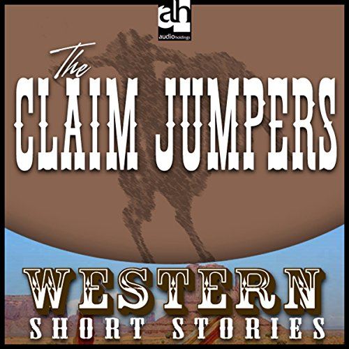 The Claim Jumpers audiobook cover art