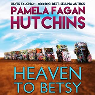 Heaven to Betsy (What Doesn't Kill You, #5) cover art