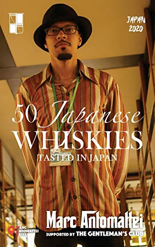 50 Japanese Whiskies: Tasted In Japan