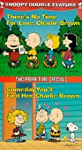 Snoopy Double Feature Vol. 5 There's No Time For Love, Charlie Brown/Someday You'll Find Her, Charlie Brown  VHS