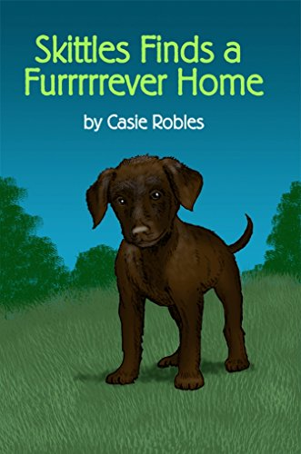 Skittles Finds a Furrrrrever Home (English Edition)