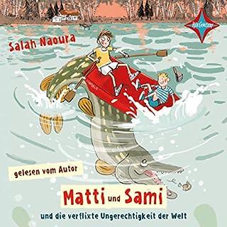 Matti und Sami und die verflixte Ungerechtigkeit der Welt Titelbild