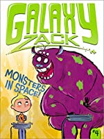 Monsters in Space! (Galaxy Zack)