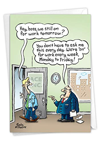 NobleWorks, On For Tomorrow - Funny New Job Greeting Card with Envelope - Employee, Management, Boss Note Card C6988NJG