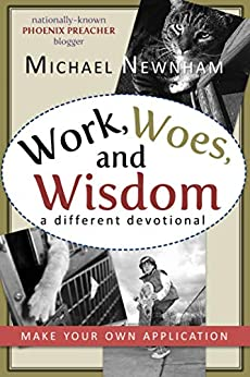 Make Your Own Application: Work, Woes, and Wisdom (English Edition) van [Michael Newnham]