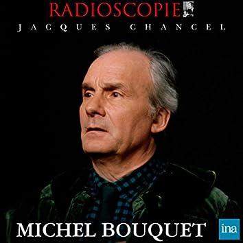 Radioscopie: Michel Bouquet (13 novembre 1979)