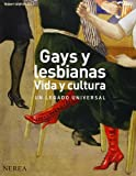 Gays y lesbianas. Vida y cultura (Formato grande)