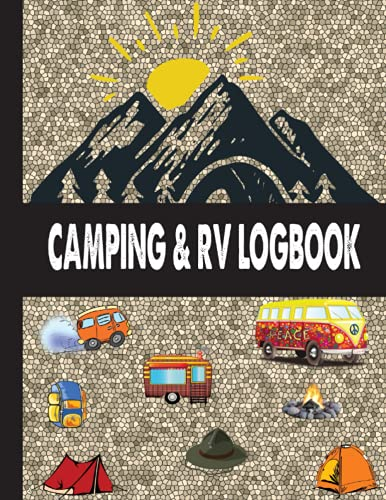 Camping and RV Travel Logbook Journal: Record your Adventures for Rvers and...