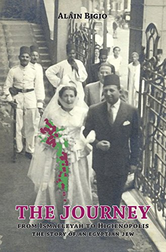 The Journey: From Ismaeleya to Higienópolis - The story of an Egyptian Jew