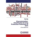 Characterization, Classification & Crop Production Potentials of Soils: Of the GBOKO Plain