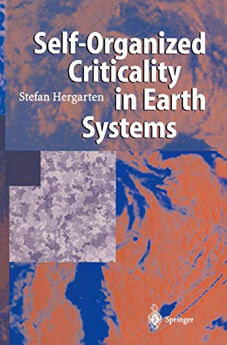 Self-Organized Criticality in Earth Systems (English Edition)