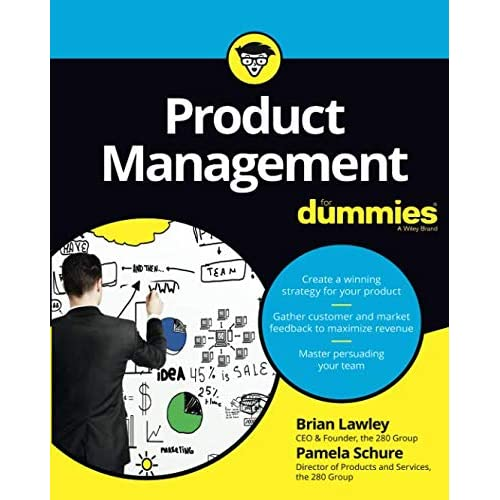 Product Management For Dummies: Brian Lawley: 9781119264026