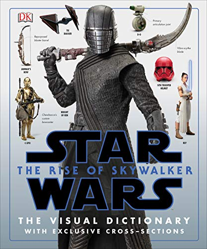 Star Wars The Rise of Skywalker The Visual Dictionary: With Exclusive...